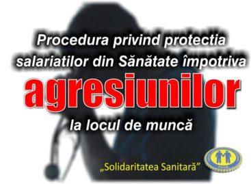 Federația Solidaritatea Sindicală cere introducerea unei proceduri privind protecția salariaților din sănătate împotriva agresiunilor în contractul colectiv de muncă