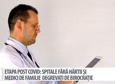 [VIDEO] Etapa post COVID: Spitale fără hârtii și medici de familie degrevați de birocrație