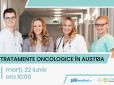 Webinar: Accesul la cele mai noi tratamente oncologice în spitale de top din Austria